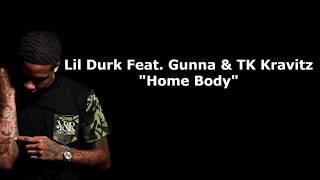 Play Home Body (feat. Gunna, TK Kravitz)