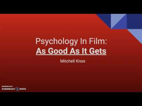 As Good As It Gets: Psychology In Film Project