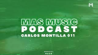 Mas Music Podcast 011   Mixed By. Carlos Montilla