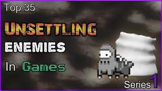 Top 35 Unsettling Enemies In Games [SERIES 1]