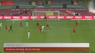 Tin Thể Thao 24h Hôm Nay (21h - 3/6): Bồ Đào Nha, Đức Thi Đấu Nhạt Nhòa Trước World Cup 2018