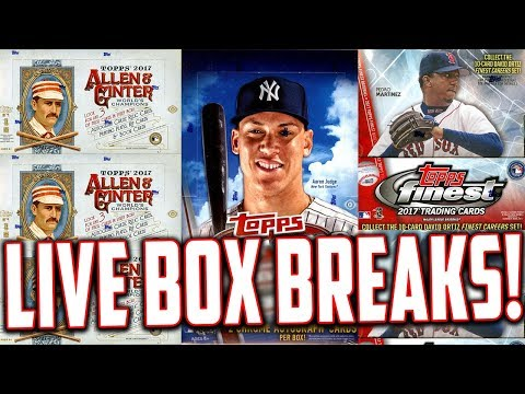 LIVE BOX BREAKS! 2017 Topps Chrome Baseball, 2017 Topps Allen 7 Ginter, 2017 Topps Finest Baseball