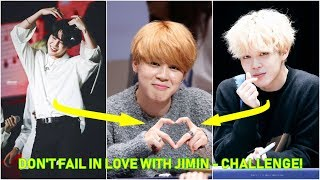 Don't fall in love with JIMIN (지민 BTS) Challenge!