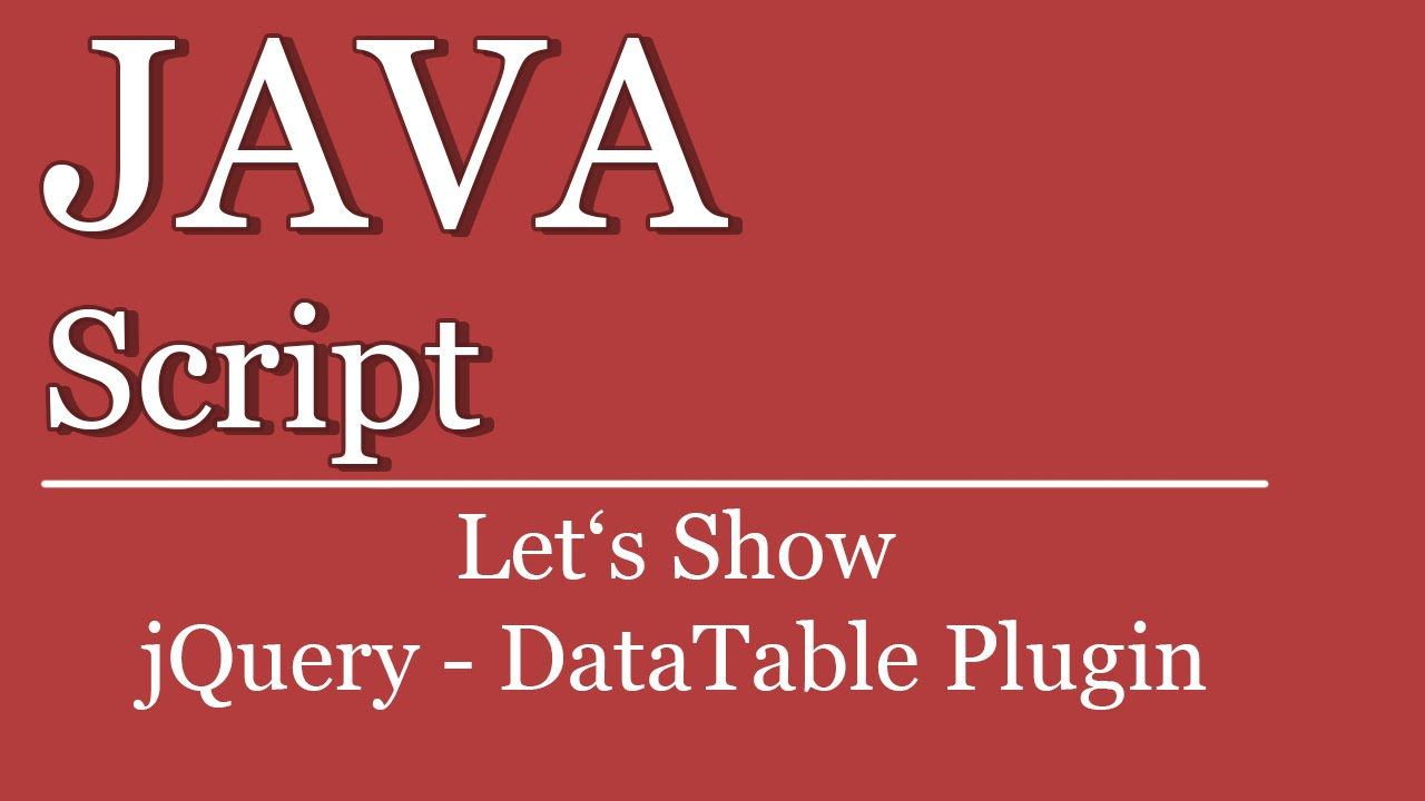 Let's Show #103 - jQuery Tutorial - DataTable Plugin ...