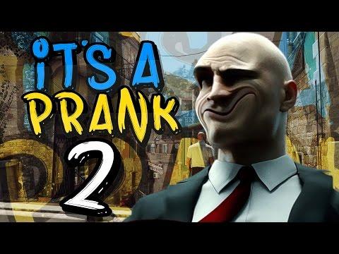 IT'S A PRANK 2 | Hitman | NONEtheGHOST