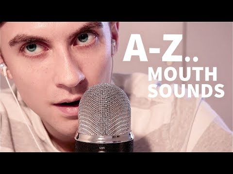 Multilayered A-Z Mouth Sound Triggers | Dalton Does ASMR