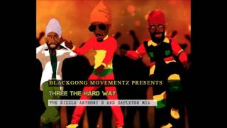 Download Sizzla, Anthony B and Capleton Mix 2017 - Three the Hard Way MP3 song and Music Video