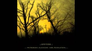 AUSTERE - The dawn remains silent
