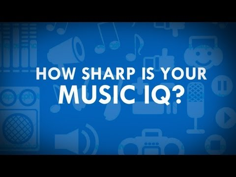How Sharp is your Music IQ? : Music Genres