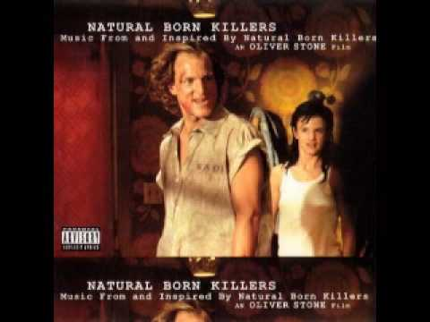 Natural Born Killers Soundtrack (Waiting for the Miracle)