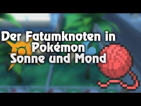 Der Fatumknoten in Pokémon Sonne und Mond