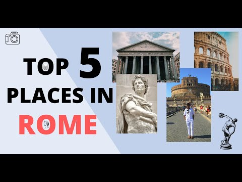 Top 5 Places To Visit In ROME