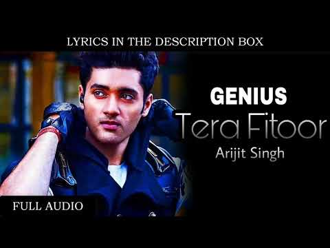 Tera Fitoor Arijit Singh | Genius New Song Lyrics 3D Music