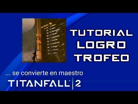 "TUTORIAL ""...se convierte en Maestro"" (TITANFALL 2)"