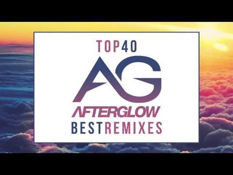 Top 40 Commercial Remixes Mix August 2014 mixed by Afterglow