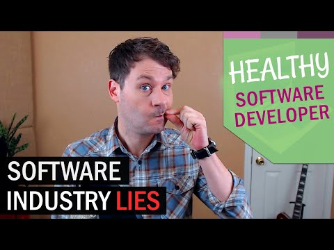 The 5 Biggest Lies Of The Software Industry!