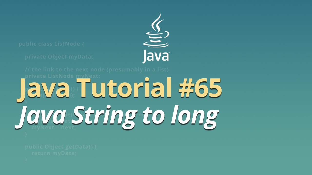 Java Tutorial - #65 - Java String to long
