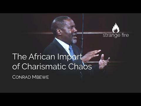 The African Import of Charismatic Chaos (Conrad Mbewe) (Selected Scriptures)