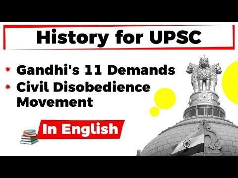 History for UPSC - Gandhi's 11 Demands and the Civil Disobedience Movement