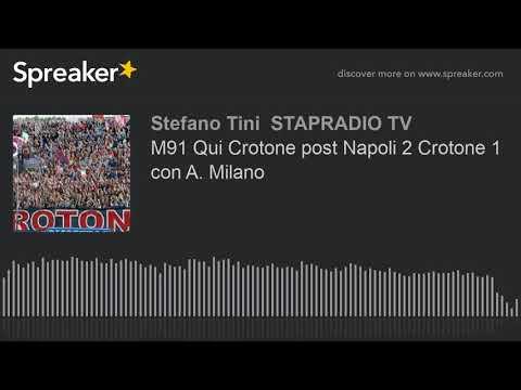 M91 Qui Crotone post Napoli 2 Crotone 1 con A. Milano