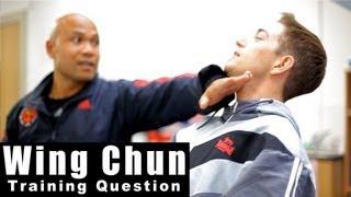 Wing Chun Training - Wing chun hands maxed out? Q3