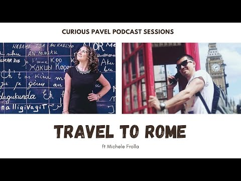 🇮🇹 PODCAST 008: Travel to Rome ft @The Intrepid Guide