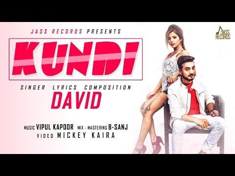 Kundi | (Full HD ) |David | New Hindi Songs 2018 | Latest Hindi Songs 2018
