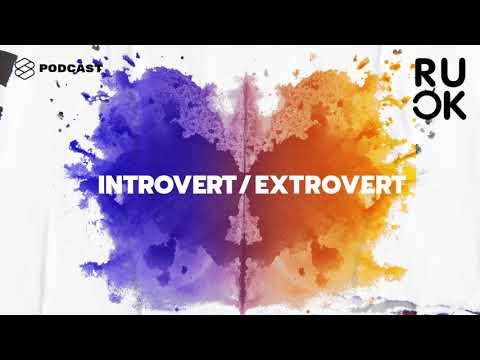 R U OK EP.3 ชอบอยู่คนเดียว ไม่ยุ่งกับใคร เรียกว่าเป็น Introvert ไหม แล้วใช่โรคที่ต้องรักษาหรือเปล่า