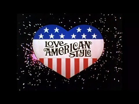 LOVE AMERICAN STYLE Robert Clany,Alice Chostlet,Loe Jacubi,A