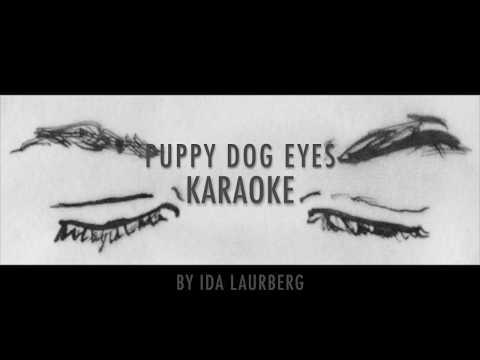Puppy Dog Eyes by Ida Laurberg KARAOKE VERSION