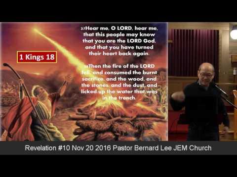 Revelation 10 Nov 20 2016 Pastor Bernard Lee JEM Church