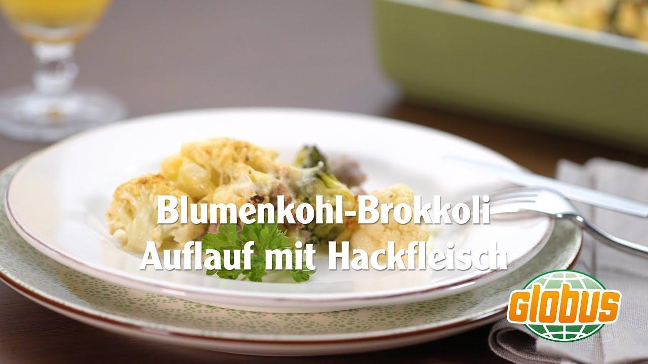 Kochen mit globus blumenkohl brokkoli auflauf mit for Kochen mit hackfleisch