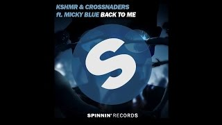 KSHMR & Crossnaders ft. MickyBlue - Back To Me (OFFICIAL MUSIC VIDEO TEASER)