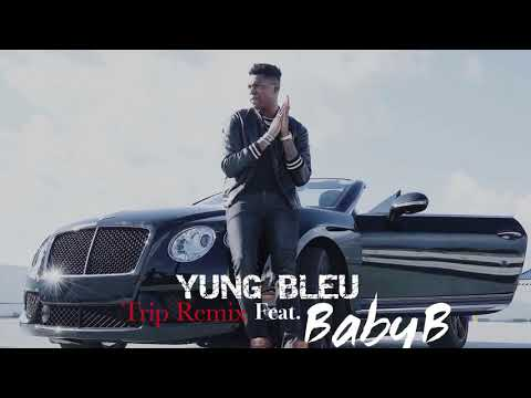 Yung Bleu - Trip Ft. Baby B (Ella Mai