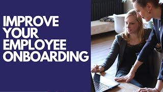 Onboarding new employees - improve your employee experience (the 2020 guide)