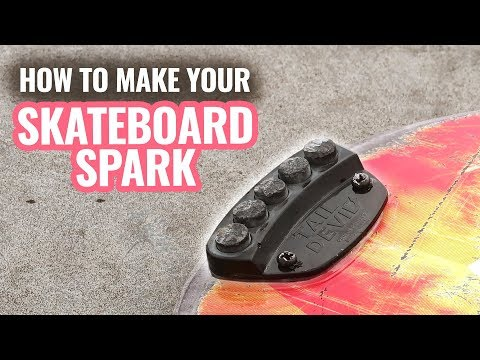HOW TO MAKE YOUR SKATEBOARD SPARK!  *tail devil*