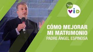 Pbro Ángel Espinosa | El Anillo Es Para Siempre - Tele VID