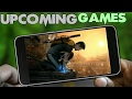 Top 5 Upcoming Android Games 2017 | most avaited games | viral