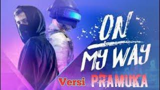 On My Way versi Pramuka