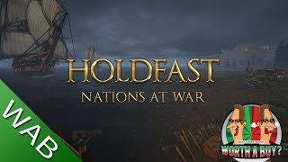 Holdfast Nations at War (Early access) - Worthabuy?