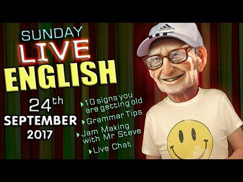 LIVE English Lesson - 24th SEPT 2017 - Learn English - phrases - words - grammar - getting old