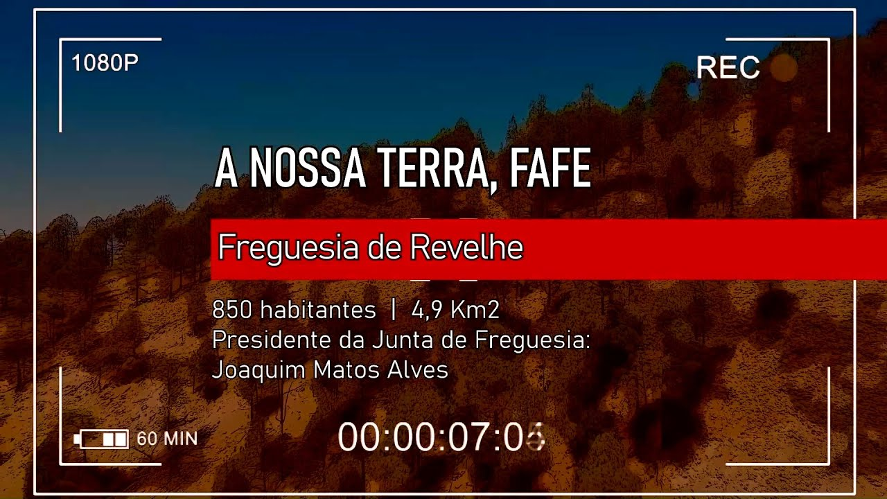 """""""A Nossa Terra, Fafe"""": Freguesia de Revelhe."""