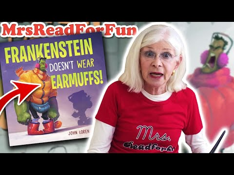 Read Aloud Picture Book! 📚 Frankenstein Doesn't Wear Earmuffs! by John Loren