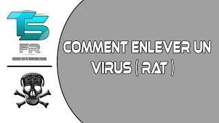 [TUTO] Comment enlever un Virus  qui bloque vos site internet (RAT)