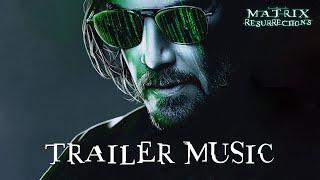 The Matrix 4 Resurrections | TRAILER MUSIC | Rabbit White