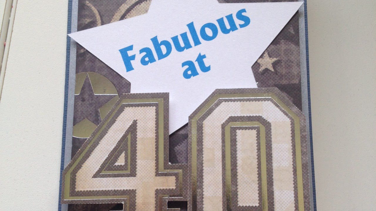 Make A Fabulous At 40 Birthday Card