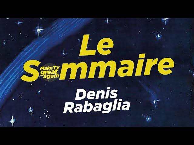 Le Sommaire par Spicher – Denis Rabaglia