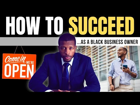 Black Business Owners - Here's 3 Things That You Should Know