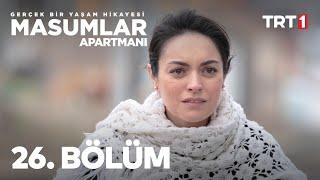 Masumlar Apartmanı 26. Bölüm