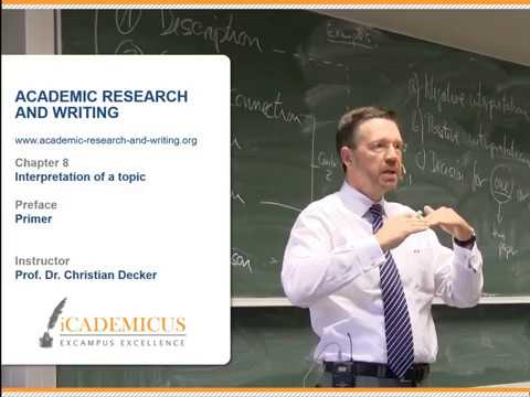 Academic research and writing – Chapter 8 Interpretation of a topic – Primer